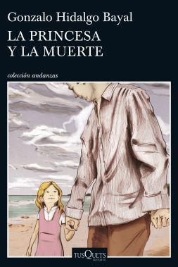 portada_la-princesa-y-la-muerte_gonzalo-hidalgo-bayal_201707051952